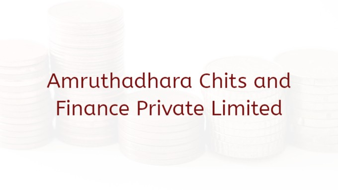 Amruthadhara Chits And Finance Private Limited